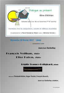2017-02-26-affiche-concert-dialogue-au-présent-aline-dartinian-jean-luc-darbellay-francois-veilhan-flutiste-paris-france